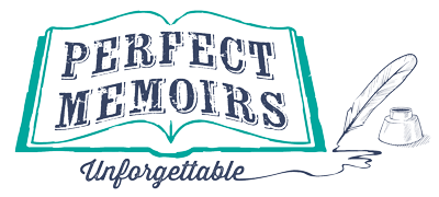 Perfect Memoirs Family & Personal History Writer and Services